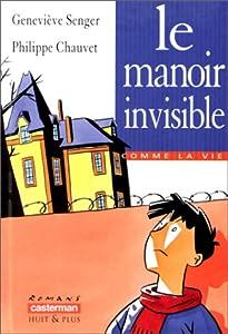 """Afficher """"Le manoir invisible"""""""