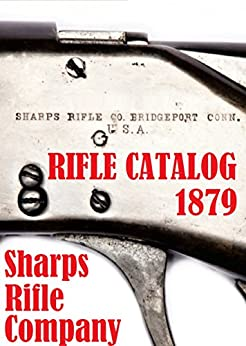Como Descargar Un Libro Gratis BREECH LOADING FIREARMS: SHARPS RIFLE COMPANY 1879 Ebook PDF