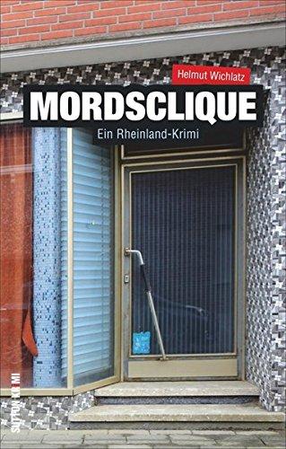 Mordsclique: Ein Rheinland-Krimi (Sutton Krimi)