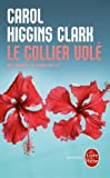 COLLIER VOL? (LE) by CAROL HIGGINS CLARK (January 10,2007)