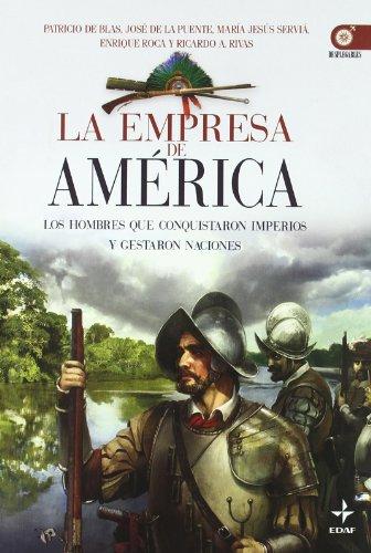 Descargar Libro Empresa De America (Clio. Crónicas de la Historia) de Patricio de Blas Zabaleta