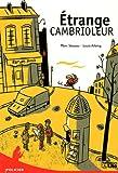 Etrange cambrioleur | Séassau, Marc (1960-....). Auteur
