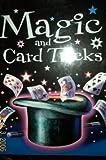 Magic and Card Tricks by Jon Tremaine (2004-08-02)