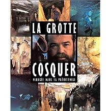 La Grotte Cosquer. Plongée dans la Préhistoire