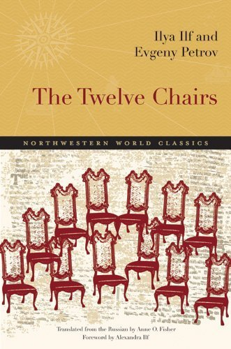 The Twelve Chairs (Northwestern World Classics) by Ilya Ilf (2011-10-30)