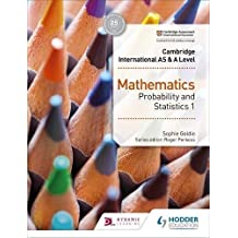 Cambridge International AS & A Level Mathematics Probability & Statistics 1 (Cambridge International As/a) (English Edition)