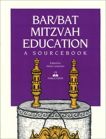 Bar/Bat Mitzvah Education: A Sourcebook