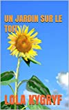 Un jardin sur le toit (Les années collège t. 2) (French Edition)