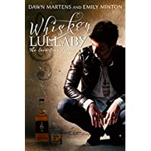 Whiskey Lullaby (Love Song Series Book 1) (English Edition)