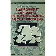 Planification et stratégies de développement dans les capitales européennes : [colloque, Bruxelles, octobre 1993]