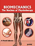 Biomechanics The Nucleus Of Physiotherapy