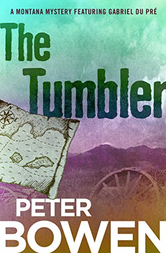 The Tumbler (The Montana Mysteries Featuring Gabriel Du Pré Book 11) (English Edition) (Louisiana Tumbler)