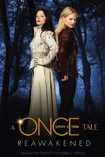 A Once Upon a Time Tale: Reawakened por Odette Beane