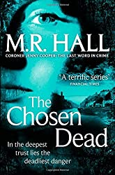 The Chosen Dead (Coroner Jenny Cooper Series) by Matthew Hall (2013-01-31)
