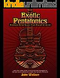 Exotic Pentatonics: Pentatonic Guitar Scales from Around the World (English Edition)