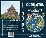 Myanmar (GUÍA AZUL)