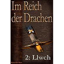 Im Reich der Drachen: Llwch (Fantasy-Serie)