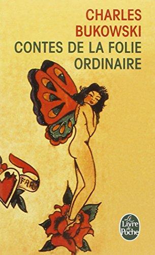 Contes de la folie ordinaire par Charles Bukowski