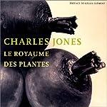 Le Royaume des plantes de Charles Jones
