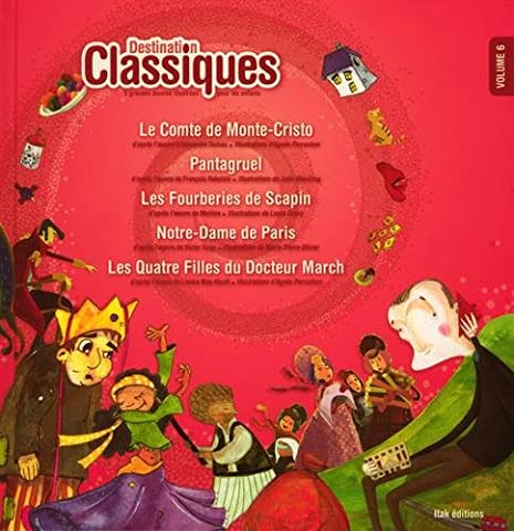 Destination classiques volume 6