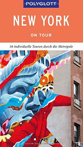 POLYGLOTT on tour Reiseführer New York: Individuelle Touren durch die Stadt