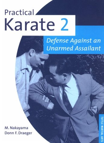 Practical Karate: Against the Unarmed Assailant Bk.2 (Tuttle practical karate series) por Masatoshi Nakayama
