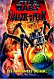 Star wars. Galaxie de la peur, Tome 7 - Les araignées du mal