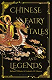 Chinese Fairy Tales and Legends: A Gift Edition of 73 Enchanting Chinese Folk Stories and Fairy Tales (English Edition)