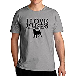 Eddany I love Pugs but I can't eat a whole one Camiseta