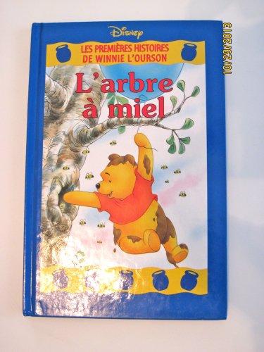 L'arbre à miel (Les premières histoires de Winnie l'Ourson.)