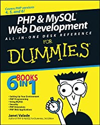 PHP & MySQL® Web Development All-in-One Desk Reference For Dummies®