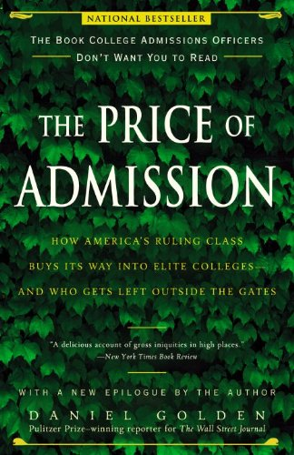 The Price of Admission: How America's Ruling Class Buys Its Way into Elite Colleges--and Who Gets Left Outside the Gates (English Edition) Gates Brown University