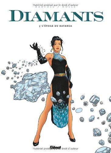 Diamants, Tome 3 : L'étoile du Katanga