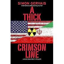 A Thick Crimson Line: A Mike Walton Thriller