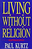 Living Without Religion