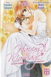 Happy Marriage ?! Ça existe vraiment des vacances comme ça ? Edition simple One-shot