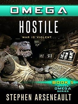 OMEGA Hostile (English Edition) di [Arseneault, Stephen]