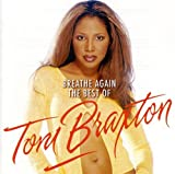 #8: Breathe Again: The Best Of Toni Braxton