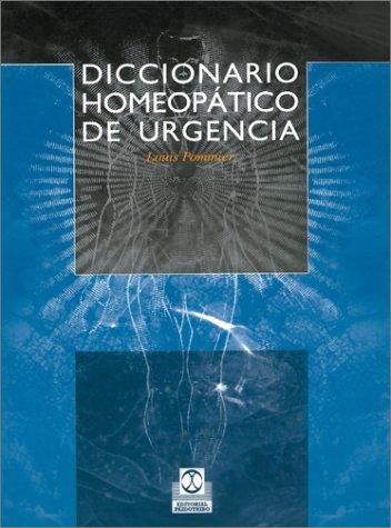 Diccionario Homeopatico de Urgencia por Louis Pommier