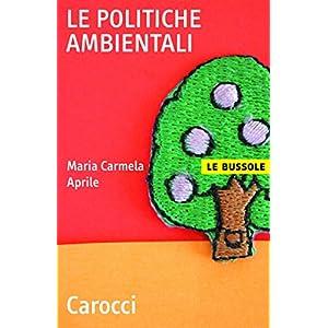 Le politiche ambientali (Le bussole)