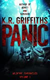 Panic (Wildfire Chronicles Vol. 1) by K.R. Griffiths