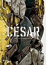 César. La rétrospective par Blistène