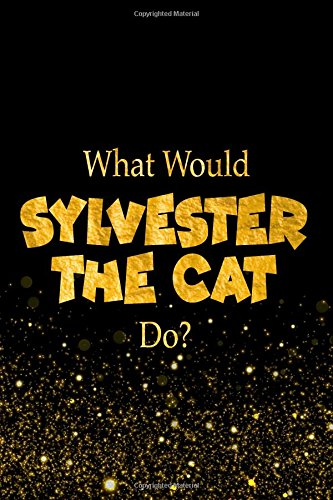 What Would Sylvester the Cat Do?: Looney Tunes Characters Designer Notebook