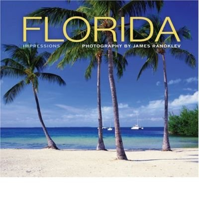 [ FLORIDA IMPRESSIONS ] By Randklev, James ( Author ) ( 2002 ) { Paperback }