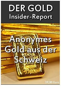der-grosse-gold-insider-report-in-gold-investiren-lohnt-immer-edelmetalle-mit-system