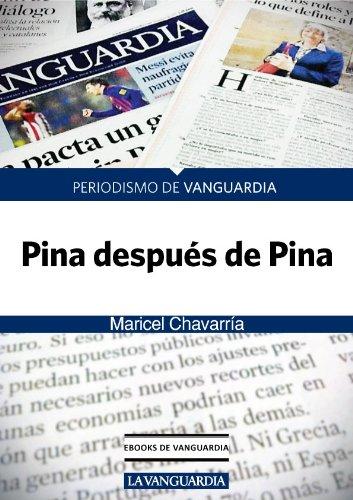 Pina después de Pina por Maricel Chavarría