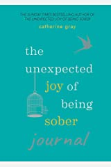 The Unexpected Joy of Being Sober Journal Paperback
