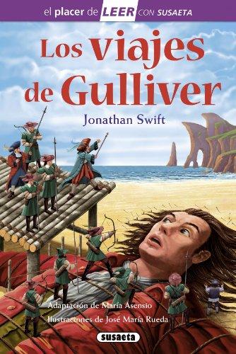 Los viajes de Gulliver (El placer de LEER con Susaeta - nivel 4) por Jonathan Swift