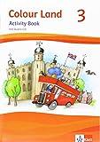 Colour Land ab Klasse 3 / Activity Book mit Audio-CD 3. Schuljahr: Ausgabe 2013