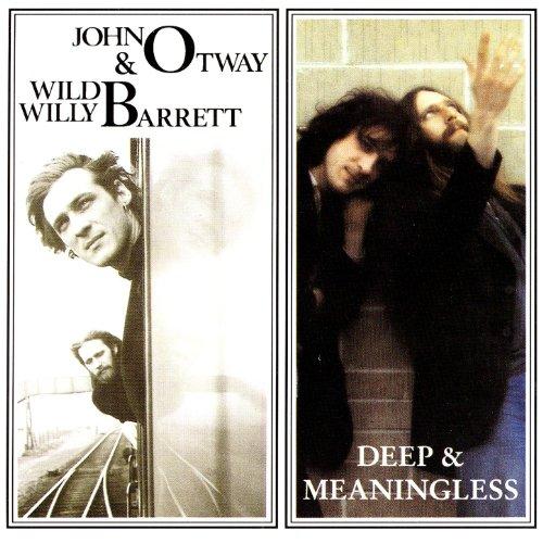 John Otway Wild Willy Barrett + Deep & Meaningless